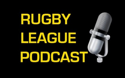 A Rugby League History Lesson Via Podcast