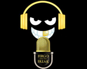 Podcast: Fergo And The Freak – Live Show #1